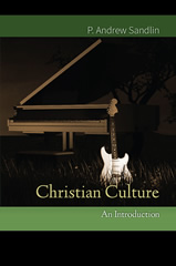 Book cover image - Andrew Sandlin, Christian Culture