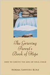 Book cover image - Sawyers-Kurz, Grieving Parents Book of Hope